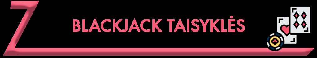 Blackjack taisyklės