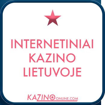Internetiniai kazino Lietuvoje