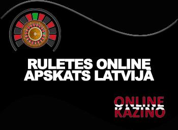 Ruletes online apskats Latvijā