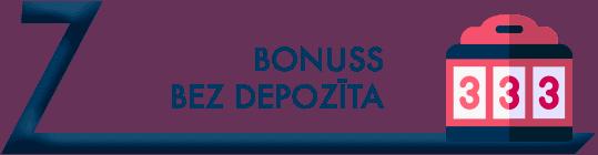 Bonuss bez depozīta